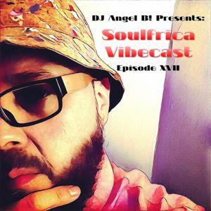 DJ Angel B! Presents: Soulfrica Vibecast (Episode XVII) Afro-Spring