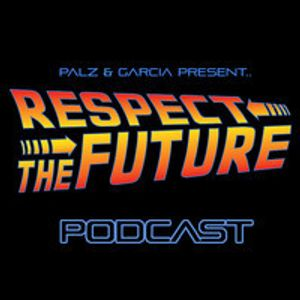 Respect The Future Podcast - Aldo Del Rey Guest Mix