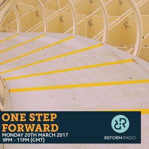 One Step Forward 20th March 2017