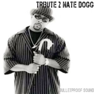 Tribute 2 Nate Dogg