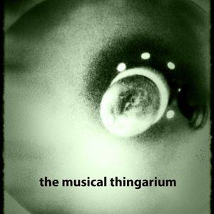 Musical Thingarium 11.07.19