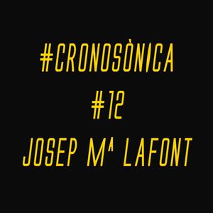CRONOSONICA amb Josep Mª Lafont. Soho, Salomón..