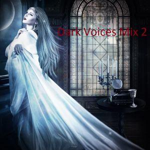 Dark Voices Mix 2