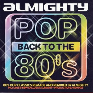 Almightys Pop Back To The 80s Megamix