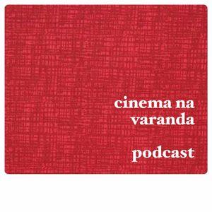 EP 49 - Cineastas Selvagens e Onde Habitam