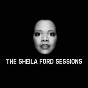 The Sheila Ford Sessions Handzonradio  5-25-2016