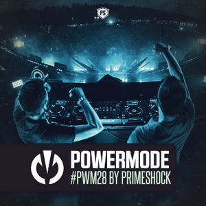 #PWM28 | Powermode - Presented by Primeshock