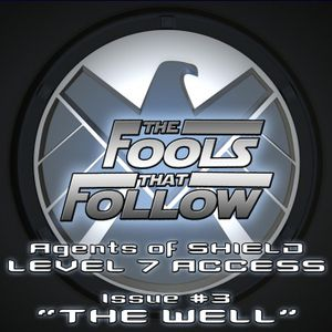 The Fools That Follow: Level Seven Access - Issue 03 THE WELL