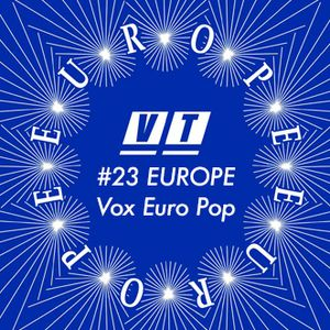 Vinyl Therapy #23: We are Europeans – Vox Euro Pop