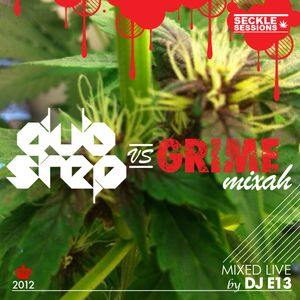 Grime vs Dubstep Mixah