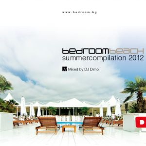 BEDROOM Beach Summer Compilation 2012 mixed by Dimo