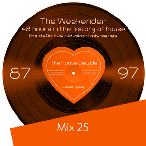The Weekender - Mix 25 The Journey Home – Part 1