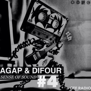 agap & difour - sense of sound gtf radio  #004