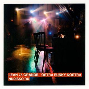 ND10 JEAN 75 GRANDE - OSTRA FUNKY NOSTRA