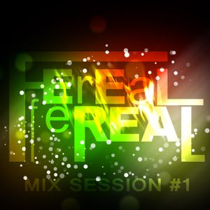 Dj Feel Real - Mix Session #1