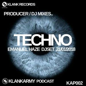 KlankArmy Podcast #002 feat Emanuel Haze - DJset 21/01/2018 Techno