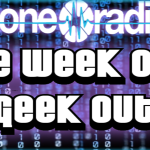 The Week Out Geek Out #5 (27/02/15)