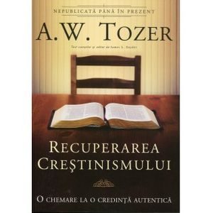 Cartea e o viață - Sezonul 13, ep.10 - Recuperarea creștinismului - A.W. Tozer