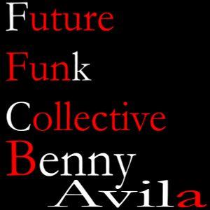 BENNY AVILA - FUTURE FUNK COLLECTIVE
