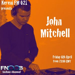 Kereni FM021 @ Fnoob.com (06.04.12)//John Mitchell guest mix