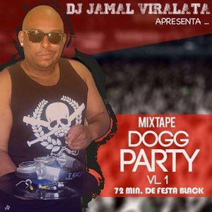 DJ JAMAL APRESENTA... DOGG PARTY VOL. 1