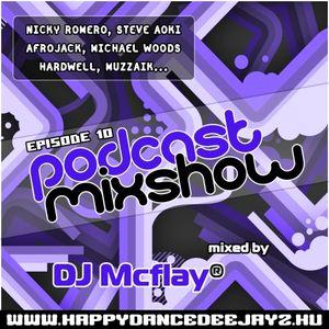 DJ Mcflay® - Podcast Mixshow Episode 10