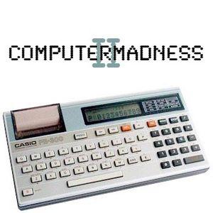 Computermadness II