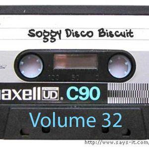 Soggy Disco Biscuit -- Volume 32