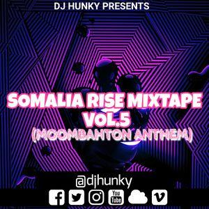 DJ HUNKY - SOMALIA RISE VOLUME 5 (MOOMBAHTON REMIX) by Dj