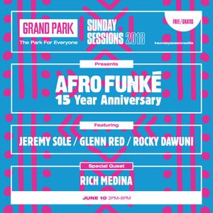 Rich Medina (Live) @Sunday Sessions Presents AFRO FUNKE'S 15 yr Anniversary