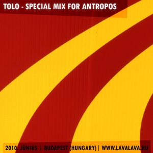 Tolo - Special Mix For Antropos.hu (2010.06.01.)