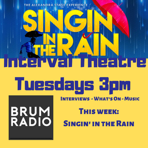 Interval Theatre featuring cast and creatives of Singin' in the Rain at The Alexandra (13/08/2019)