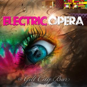 Electric Opera : Feb Valentines Mix (DJ Blondie) Sat 18th Feb @ Gilt City Bar 07958635363 / 213DAF97