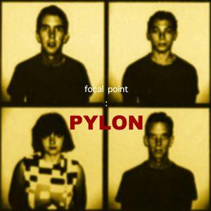 Focal Point : Pylon
