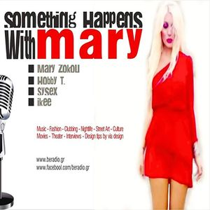 Be Radio Guestmix Something Happens With Mary 22.11.15