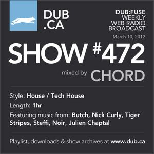 DUB:fuse Show #472 (March 10, 2012)