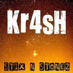 Kr4sH - Sti-X N Stone-Z Mixtape