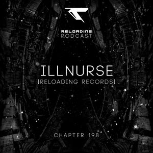 //Reloading-Podcast//-Chapt.198-Illnurse (Reloading)