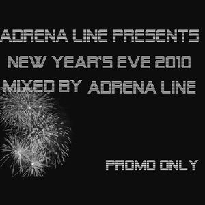 Adrena Line presents New Year's Eve 2010 - Mixed by Adrena Line (Part 1) (PROMO ONLY)