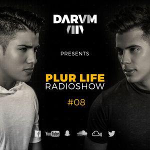 Darvm - PLUR Life Radio Show 8