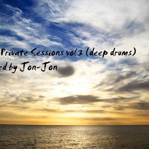 Private Sessions vol 3 (deep drums ) Sampler -Mixed by Jon-Jon