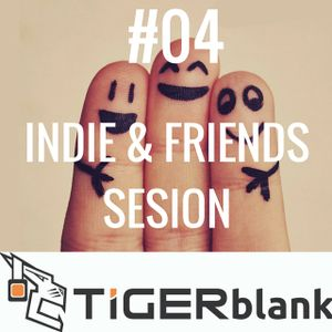 #04 Indie & Friends Sesion