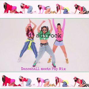 DancehallMeetsPopMix