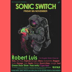 Tru Thoughts presents Robert Luis DJ set at Sonic Switch 8/11/19