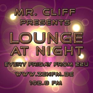 Lounge at Night - Mixed by Mr Cliff / Part11
