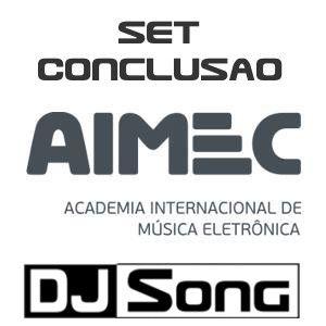 Set Conclusão AIMEC - Dj Song