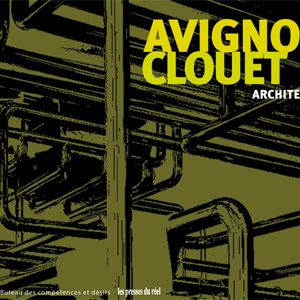 RdA n°17 - 31/07/09 - Benjamin Avignon, architecte (Agence Avignon-Clouet)