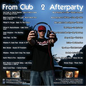 DJ Smoke Dogg presents FROM CLUB 2 AFTERPARTY