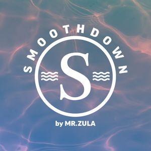 Mr Zula - Smoothdown 10