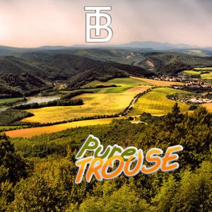 PureTrouse - Mixed by TB